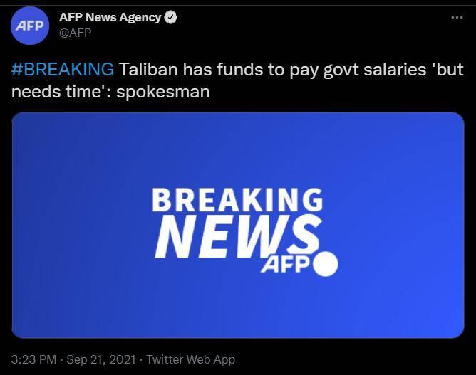 """快讯!阿塔发言人:塔利班有资金支付政府职员薪水,但""""需要时间"""""""